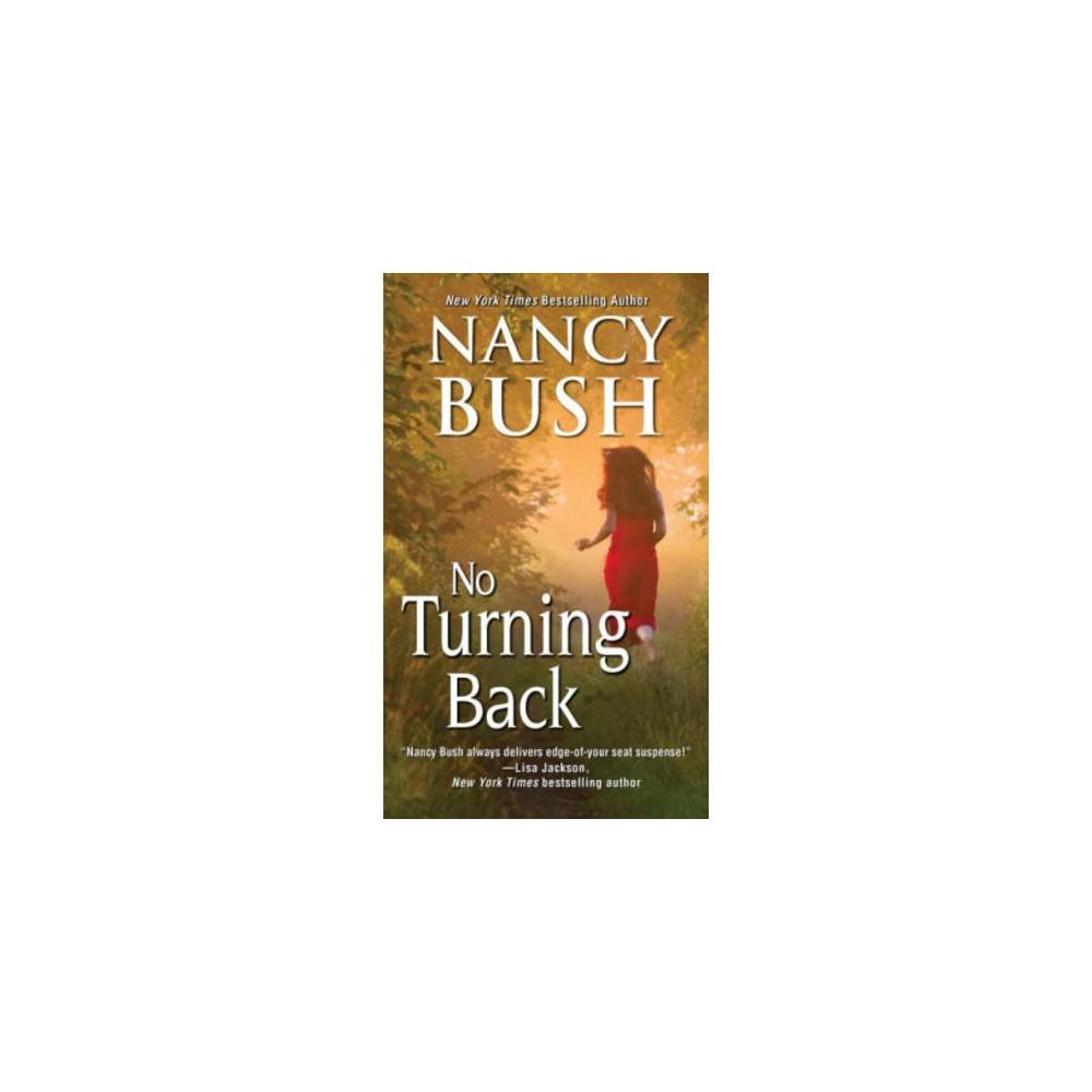 No Turning Back (Paperback) (Nancy Bush)