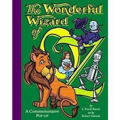 Wonderful Wizard of Oz : A Commemorative Pop-up (Hardcover)(L. Frank Baum)