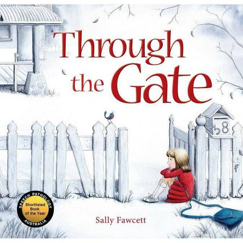 Through the Gate - by  Sally Fawcett (Paperback) - image 1 of 1