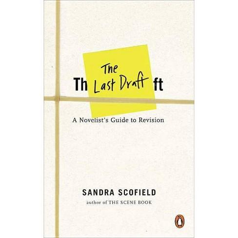 The Last Draft - by  Sandra Scofield (Paperback) - image 1 of 1