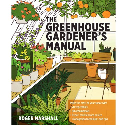 Greenhouse Gardener's Manual (Paperback) (Roger Marshall) - image 1 of 1