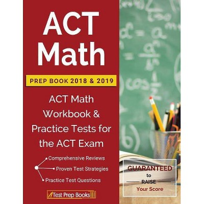 ACT Math Prep Book 2018 & 2019 - by  Test Prep Books (Paperback)