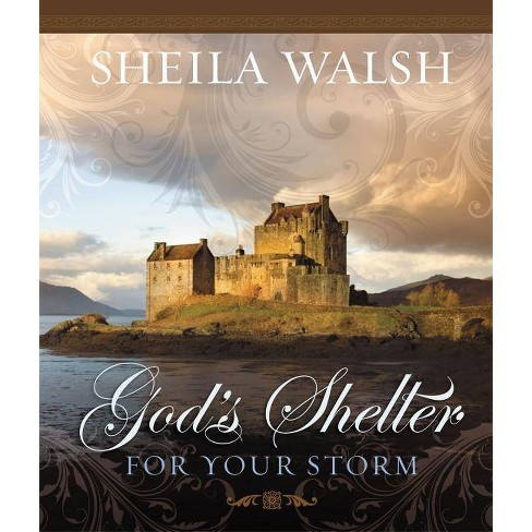 God's Shelter for Your Storm - by  Sheila Walsh (Hardcover) - image 1 of 1