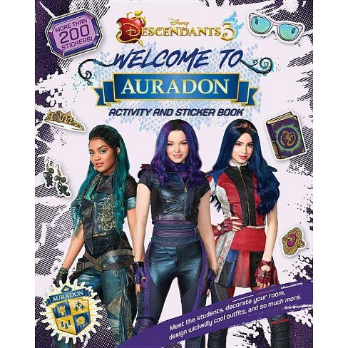 Welcome to Auradon: A Descendants 3 Sticker and Activity Book - (Paperback)