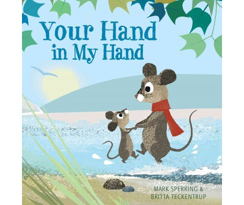 Your Hand in My Hand (School And Library) (Mark Sperring) - image 1 of 1