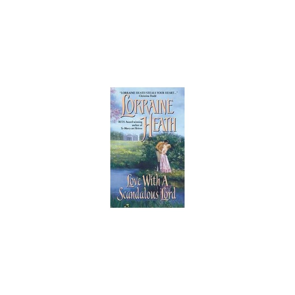Love With a Scandalous Lord (Paperback) (Lorraine Heath)