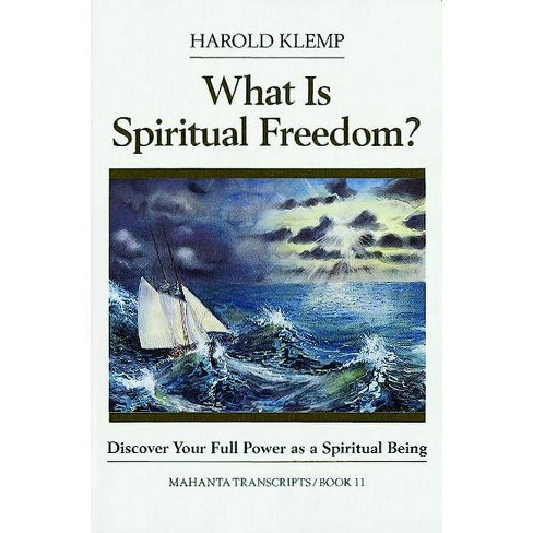What is Spiritual Freedom? - (Mahanta Transcripts) by  Harold Klemp (Paperback) - image 1 of 1