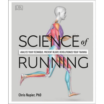 Science of Running - Annotated by  Chris Napier (Paperback)