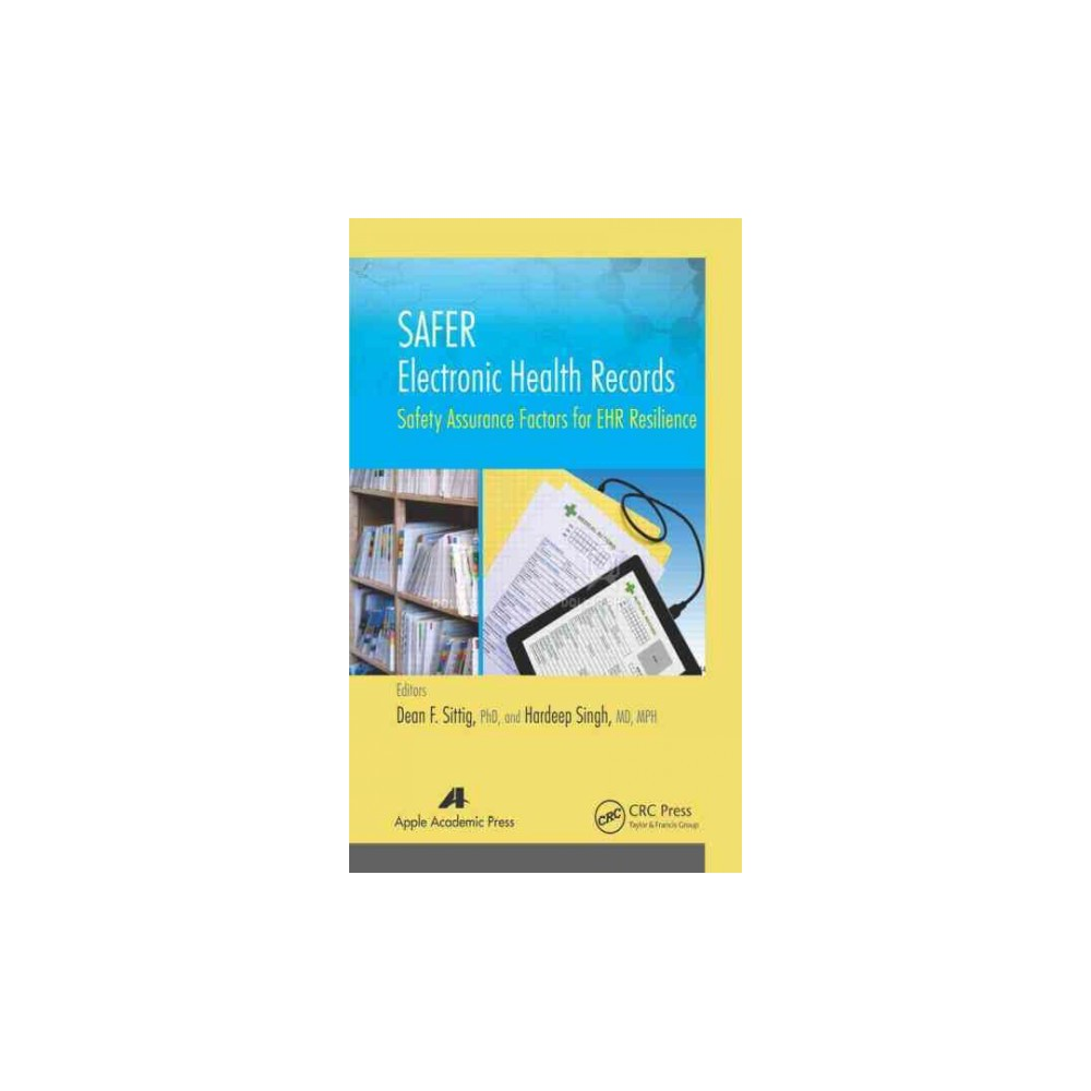 Safer Electronic Health Records (Hardcover)