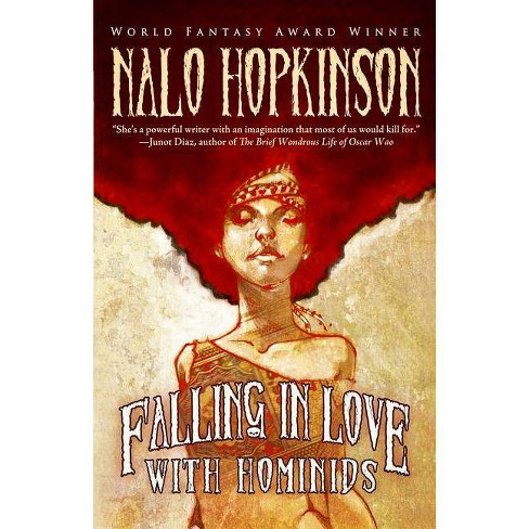 Falling in Love with Hominids - by  Nalo Hopkinson (Paperback) - image 1 of 1