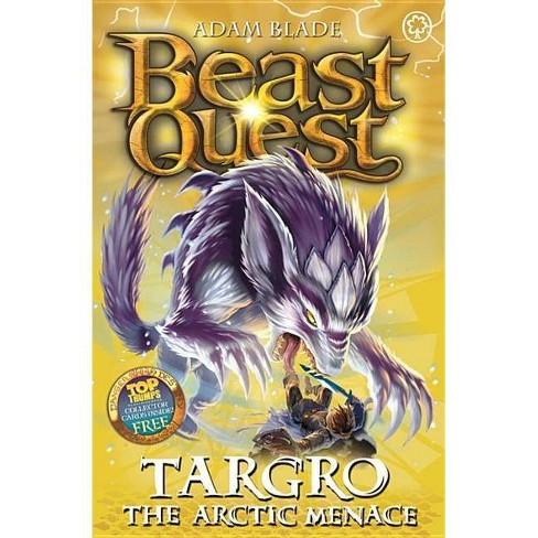 Beast Quest: 74: Targro the Arctic Menace - by  Adam Blade (Paperback) - image 1 of 1