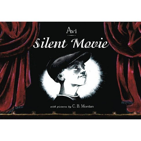 Silent Movie - by  Avi (Hardcover) - image 1 of 1
