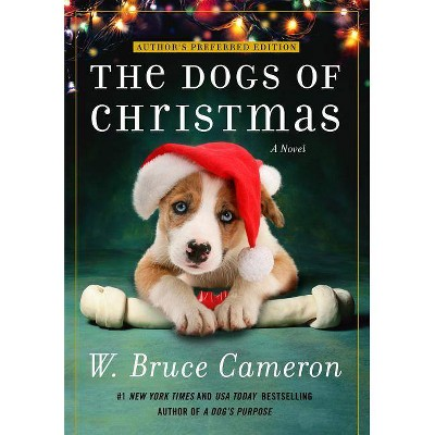 Dogs of Christmas -  Reprint by W. Bruce Cameron (Paperback)