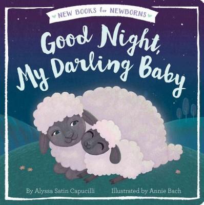 Good Night, My Darling Baby (Hardcover)(Alyssa Satin Capucilli)