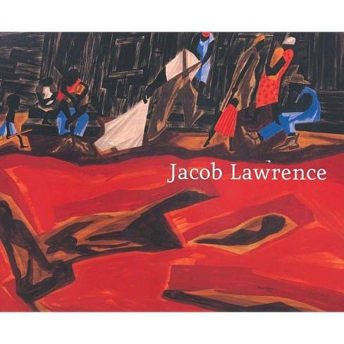 Jacob Lawrence: Moving Forward - (Hardcover) - image 1 of 1
