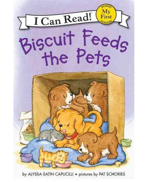 Biscuit Feeds the Pets (Hardcover) (Alyssa Satin Capucilli) - image 1 of 1