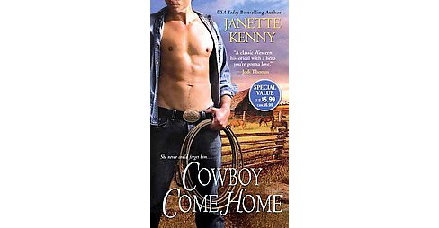 Cowboy Come Home (Reprint) (Paperback) (Janette Kenny) - image 1 of 1
