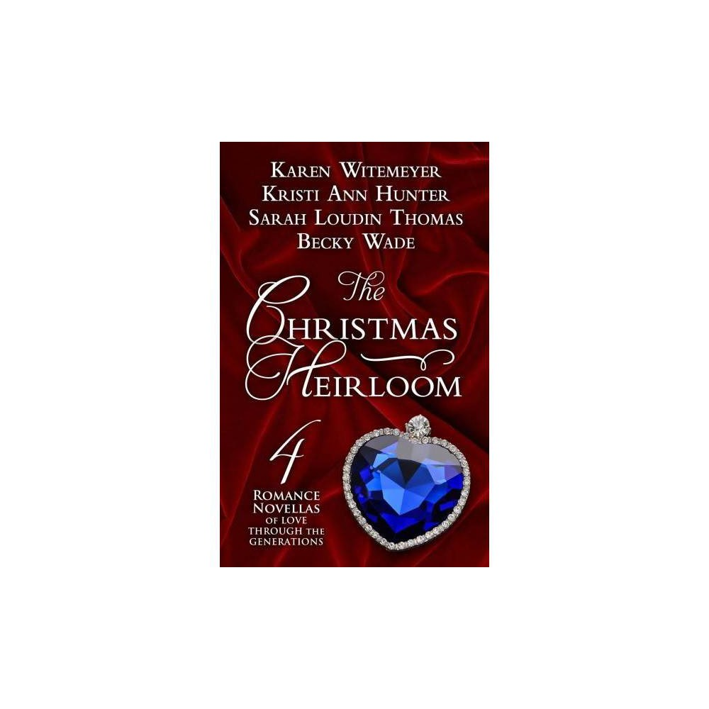 Christmas Heirloom : Four Holiday Novellas of Love Through the Generations - Lrg (Hardcover)