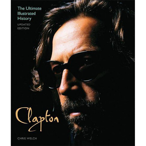 Clapton - Updated Edition - by  Chris Welch (Paperback) - image 1 of 1
