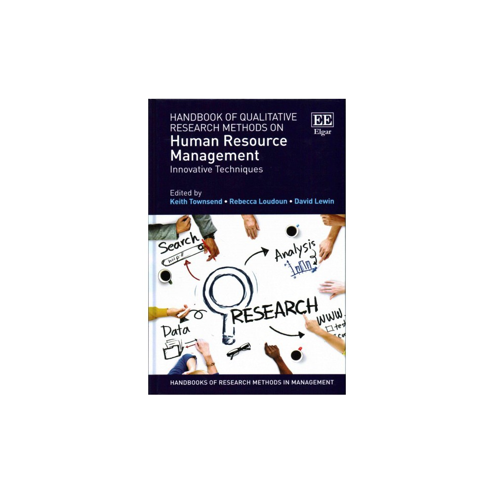Handbook of Qualitative Research Methods on Human Resource Management : Innovative Techniques