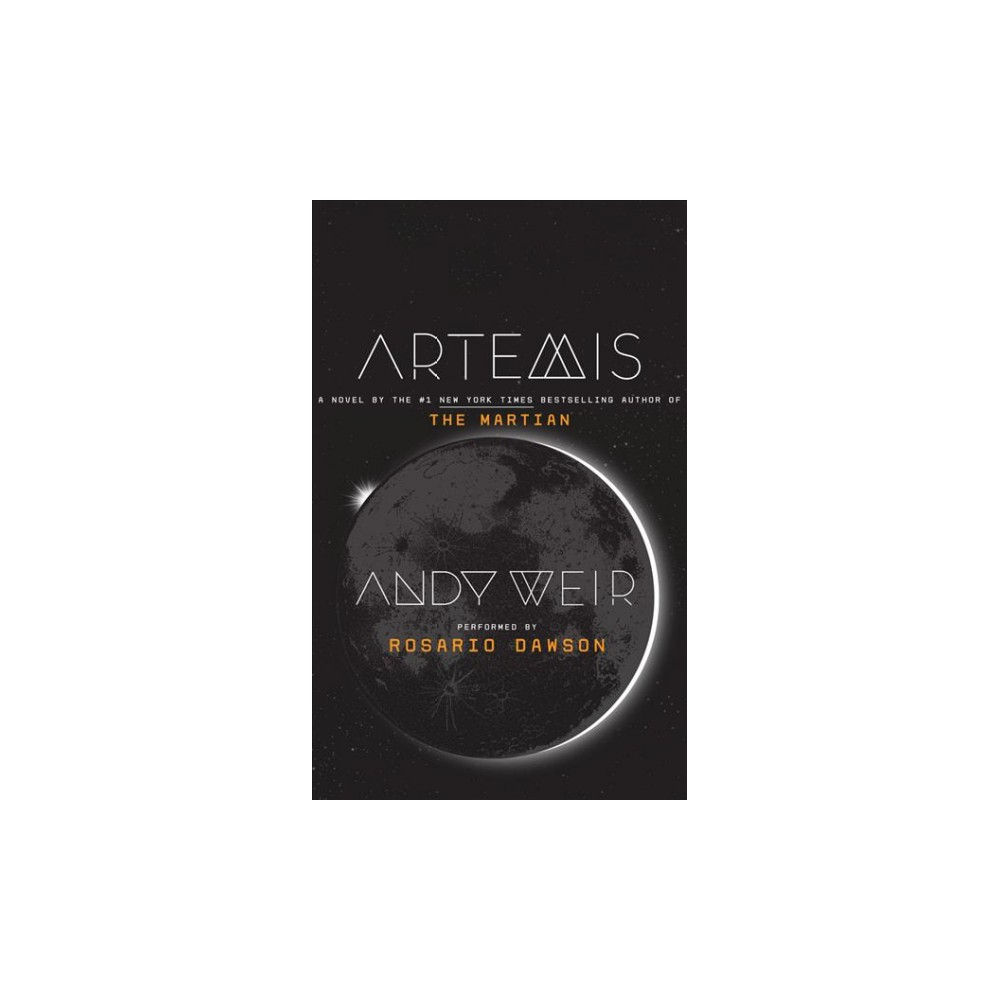 Artemis : Library Edition - Unabridged by Andy Weir (CD/Spoken Word)