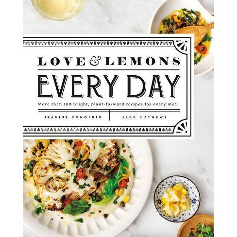 Love and Lemons Every Day - by  Jeanine Donofrio (Hardcover) - image 1 of 1