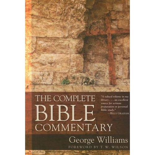 The Complete Bible Commentary - by George Williams (Paperback)