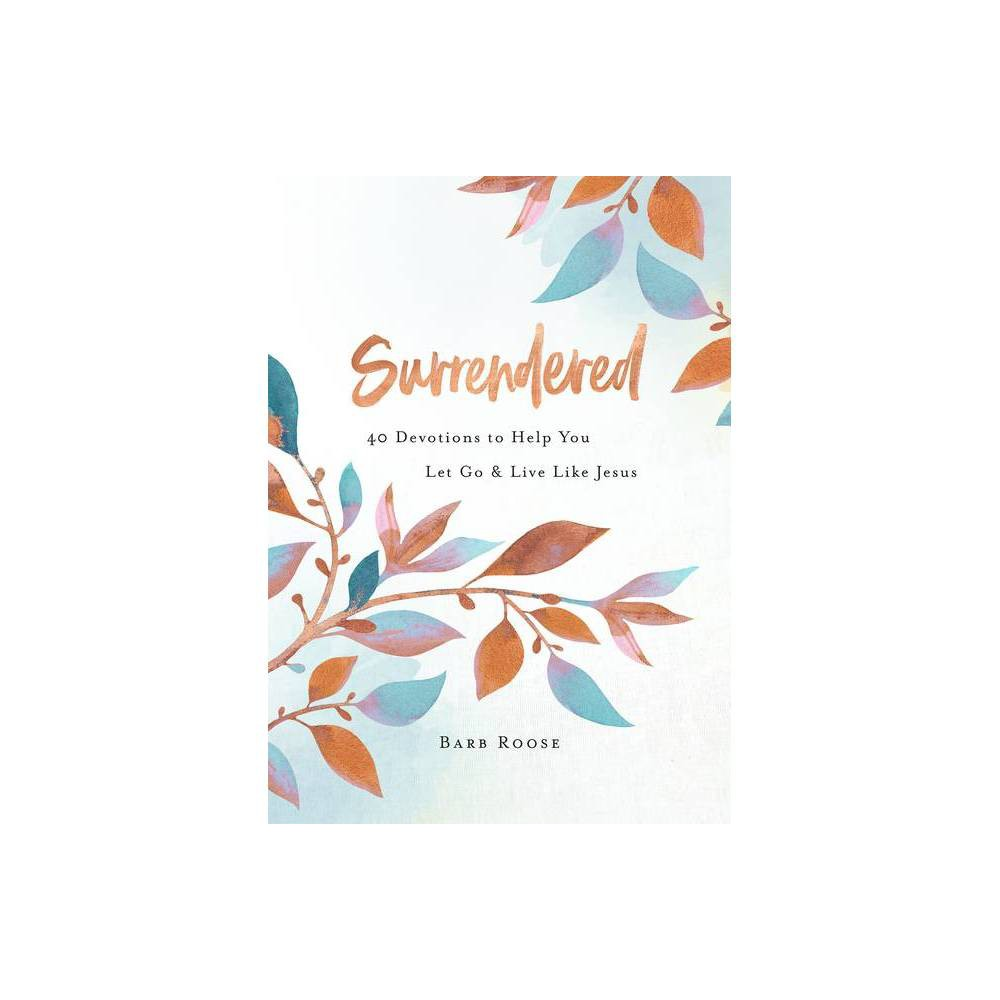 Surrendered By Barb Roose Paperback