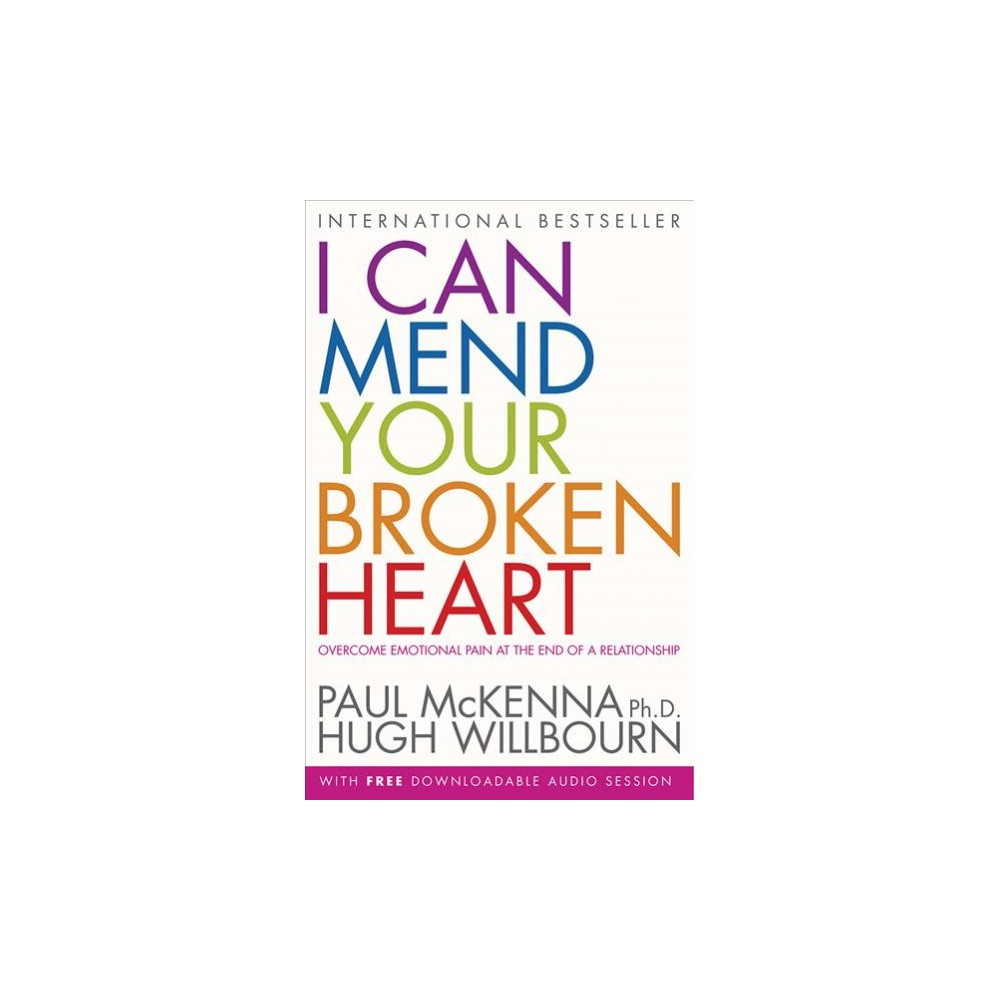 I Can Mend Your Broken Heart : Overcome Emotional Pain at the End of a Relationship (Paperback) (Paul