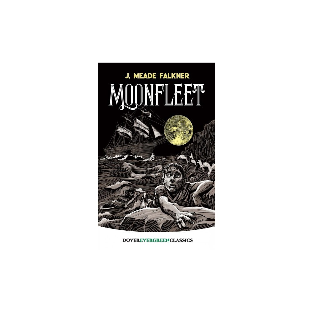 Moonfleet - Reprint (Dover Children's Evergreen Classics) by J. Meade Falkner (Paperback)