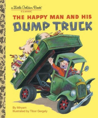 Happy Man and Dump Truck (Hardcover)(Tibor Gergely)