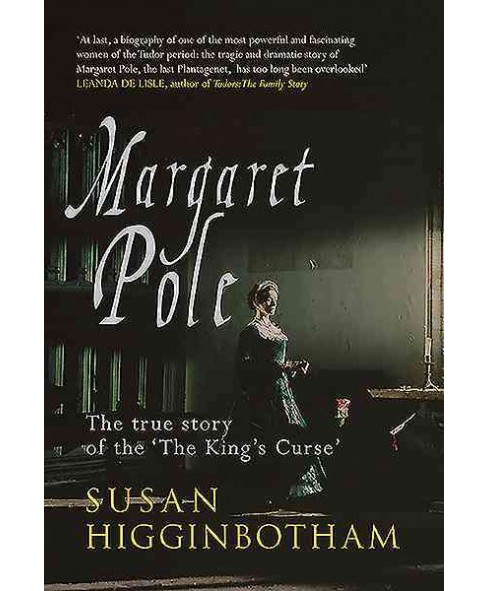 Margaret Pole : The Countess in the Tower (Hardcover) (Susan Higginbotham) - image 1 of 1