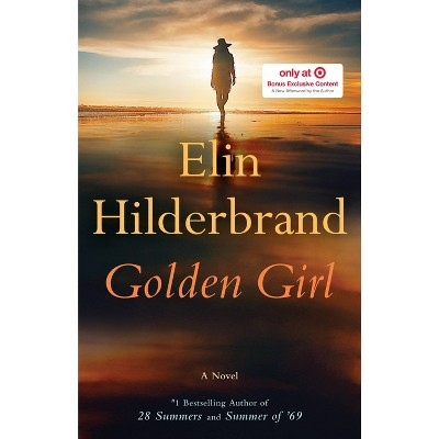 Golden Girl - Target Exclusive Edition by Elin Hilderbrand (Hardcover)