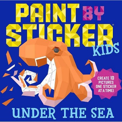 Paint by Sticker Kids - Under the Sea (Paperback) (Workman Publishing)