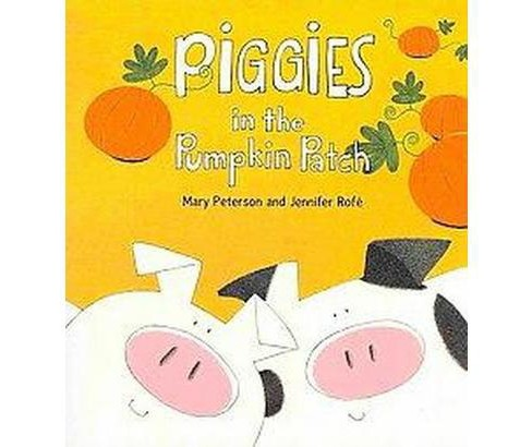 Piggies in the Pumpkin Patch (Paperback) - image 1 of 1