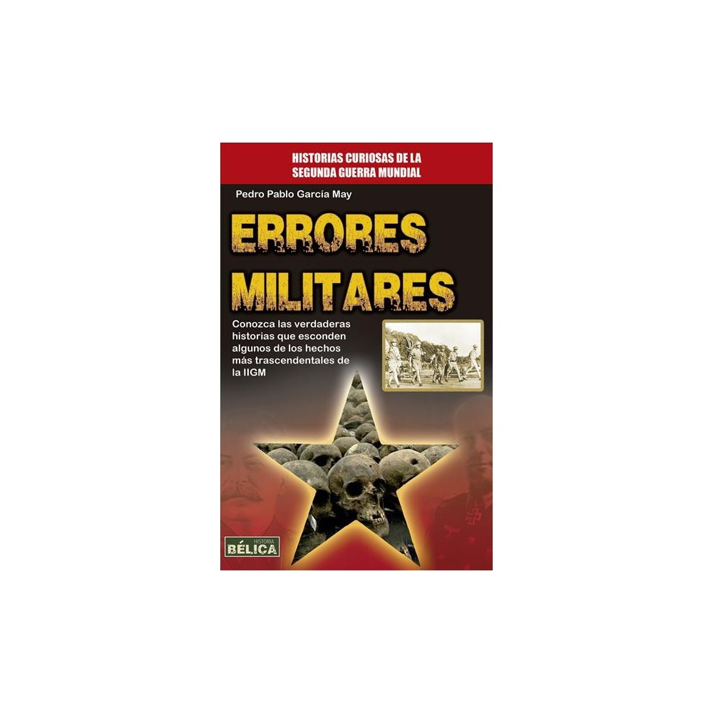Errores militares/ Military mistakes - by Pedro Pablo García May (Paperback)