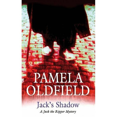Jack's Shadow - (Severn House Large Print) by  Pamela Oldfield (Hardcover) - image 1 of 1