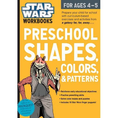 Star Wars Preschool Shapes, Colors & Patterns for Ages 4-5 by Workman Publishing (Paperback)