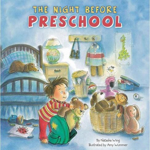 The Night Before Preschool - by  Natasha Wing (Hardcover) - image 1 of 1