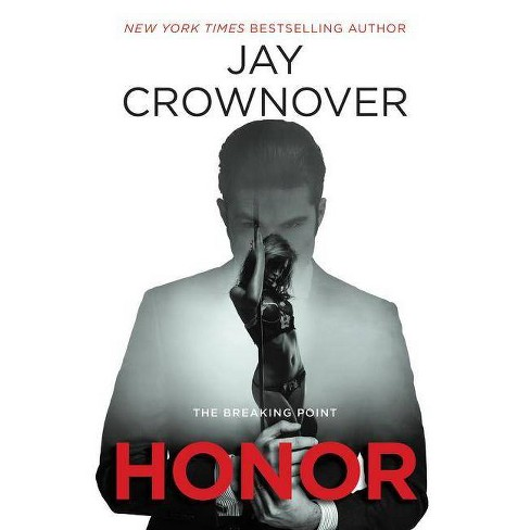 Honor - (Welcome to the Point) by  Jay Crownover (Paperback) - image 1 of 1
