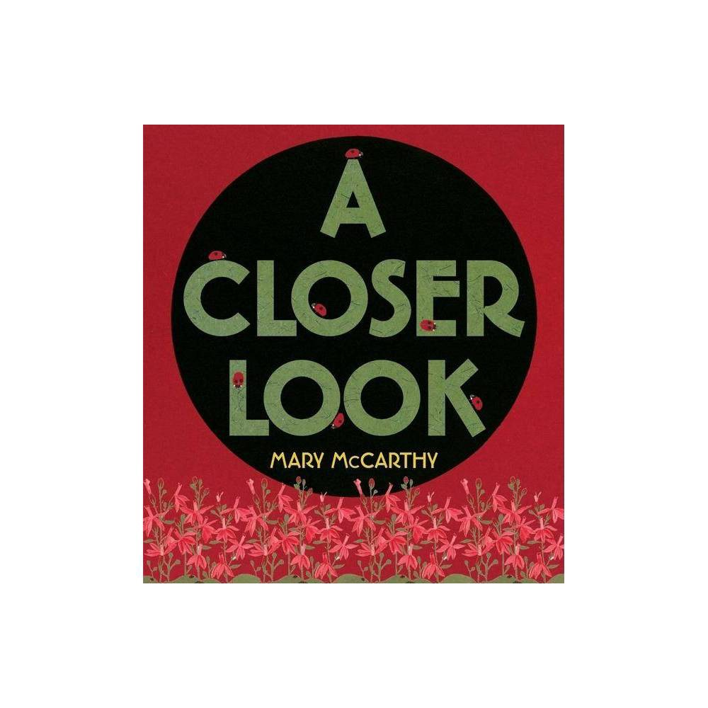 A Closer Look By Mary Mccarthy Hardcover