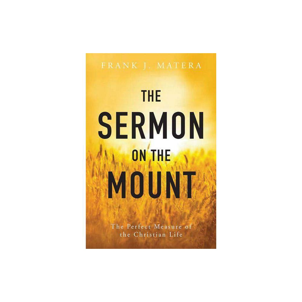 The Sermon On The Mount By Frank J Matera Paperback