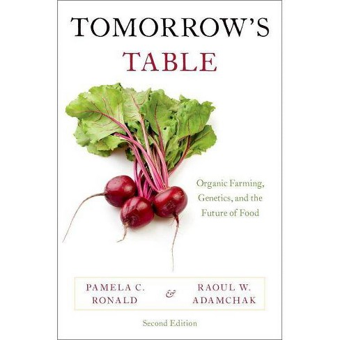 Tomorrow's Table - 2nd Edition by  Pamela C Ronald & Raoul W Adamchak (Paperback) - image 1 of 1