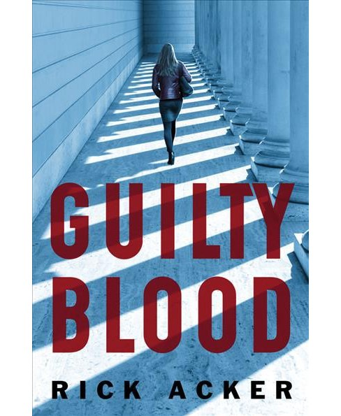Guilty Blood (Paperback) (Rick Acker) - image 1 of 1