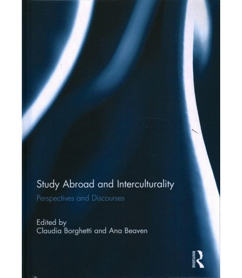 Study Abroad and Interculturality : Perspectives and Discourses -  (Hardcover) - image 1 of 1