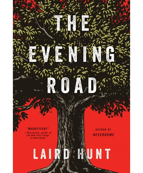 Evening Road -  Large Print by Laird Hunt (Hardcover) - image 1 of 1
