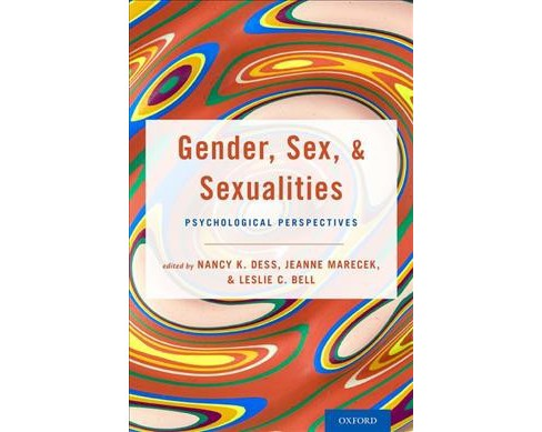Gender, Sex, and Sexualities : Psychological Perspectives -  (Hardcover) - image 1 of 1