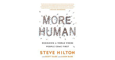More Human : Designing a World Where People Come First (Hardcover) (Steve Hilton) - image 1 of 1