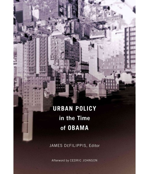 Urban Policy in the Time of Obama (Paperback) - image 1 of 1
