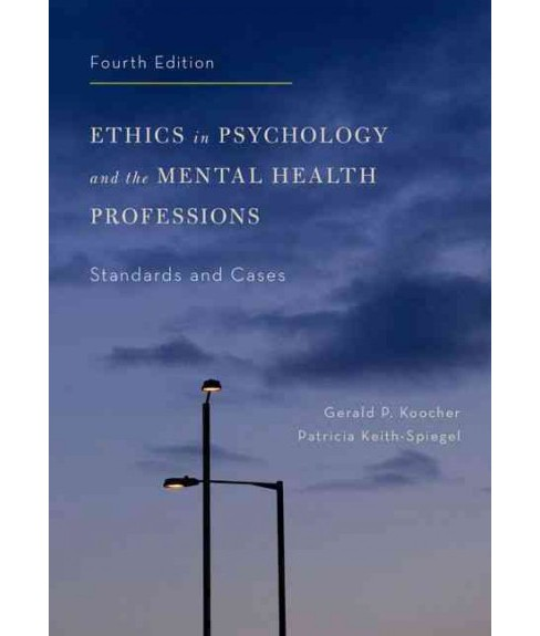 Ethics in Psychology and the Mental Health Professions : Standards and Cases (Hardcover) (Gerald P. - image 1 of 1